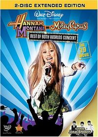 Cover Hannah Montana and Miley Cyrus - Best Of Both Worlds Concert [DVD]
